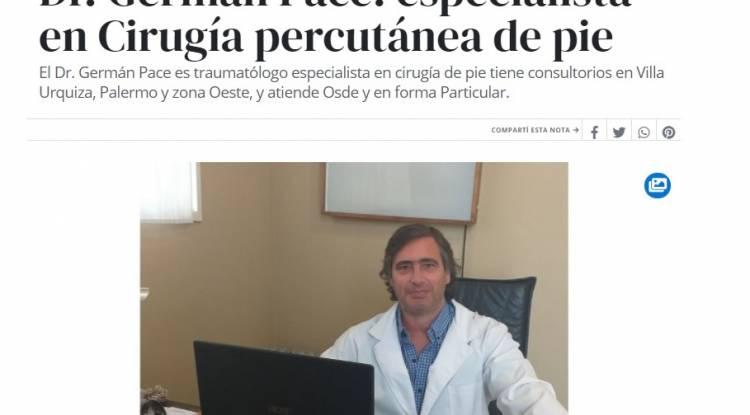 Editorial Perfil Dr. Germán Pace especialista en Cirugía percutánea de pie